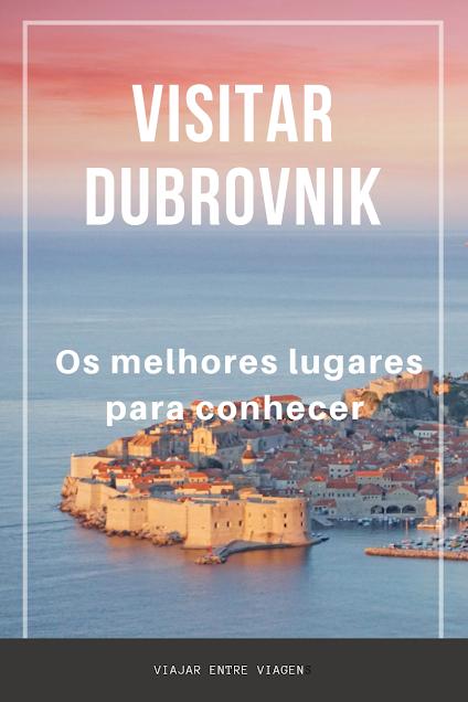 Visitar DUBROVNIK, a pérola do Adriático - Lugares que não pode perder | Croácia