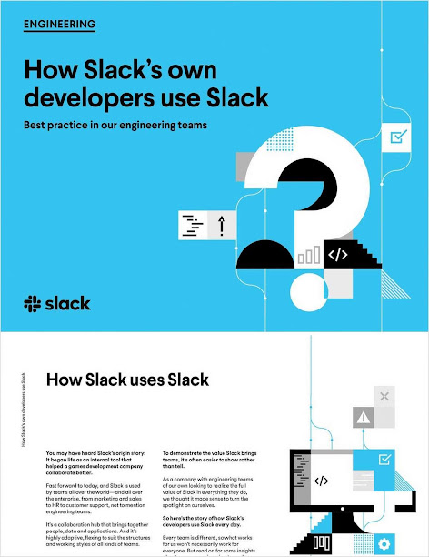 Best practice and Learn how Slack's developers use Slack