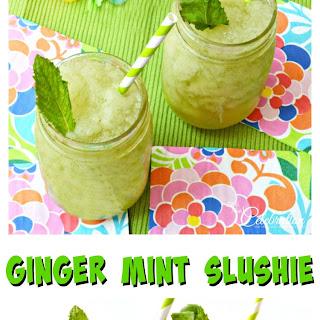 Ginger Mint Slushie & Fresh Mint Syrup