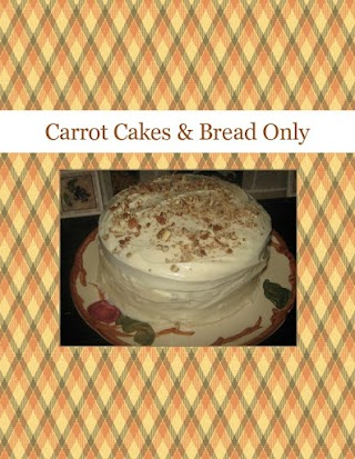 Carrot Cakes & Bread Only