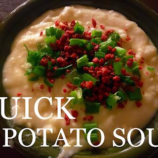 Quick Potato Soup.