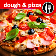 Dough and pizza recipes