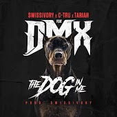 Dog in Me (feat. DMX, C-Tru, Tariah)