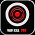 WiFiKiLL Pro - WiFi Analyzer