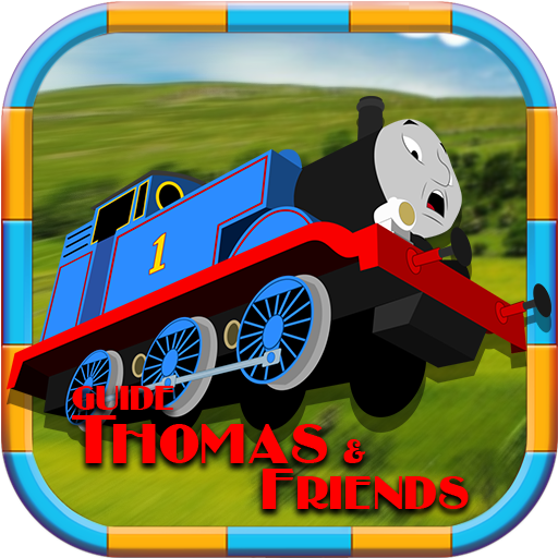 Guide Thomas & Friends GAME : Tips Go Go Thomas