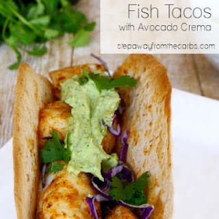 Low Carb Fish Tacos with Avocado Crema.
