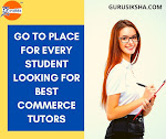 Go To Place For Every Student Looking For Best Commerce Tutors