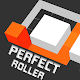 Download Perfect Roll and Turn! For PC Windows and Mac