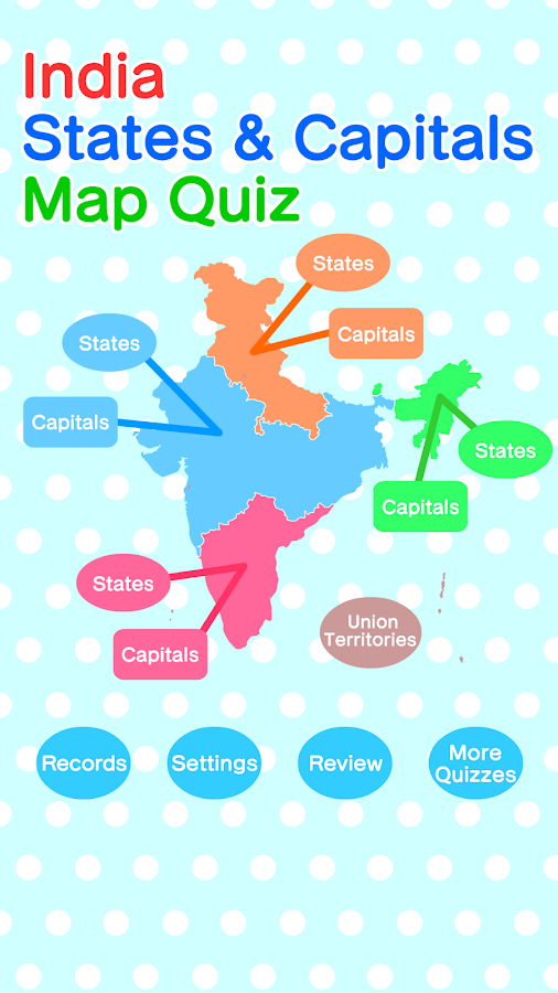 India States  Capitals Map Quiz  Geography Game  Android Apps
