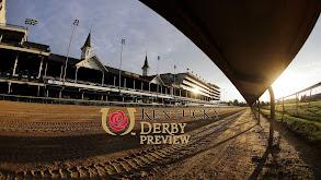 Kentucky Derby Preview thumbnail