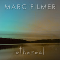 Buy Ethereal Album By Marc Filmer