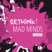 Rethink! MAD Minds Europe