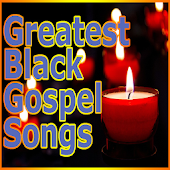 Greatest Black Gospel Songs