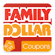 Smart Coupons for Family Dollar