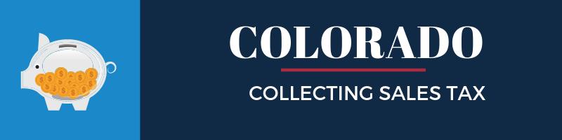 Collecting Sales Tax in Colorado