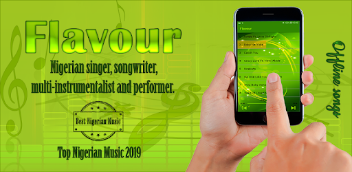 Flavour - Best Songs - Top Nigerian Music 2019 - Apps on Google Play