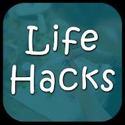 Life Hacks 2019