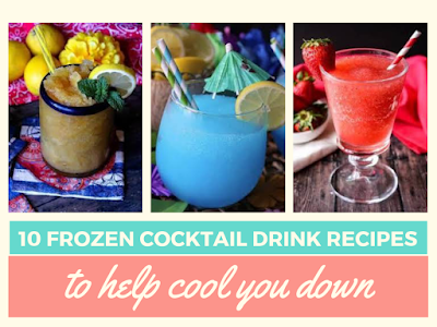 10 Frozen Cocktail Drink Recipes to Help Cool You Down