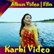 Karbi Video Song and Films