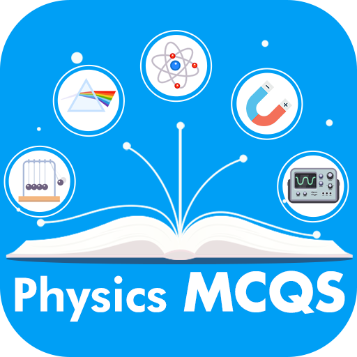 Physics MCQs with Answer and Explanations - Apps on Google Play