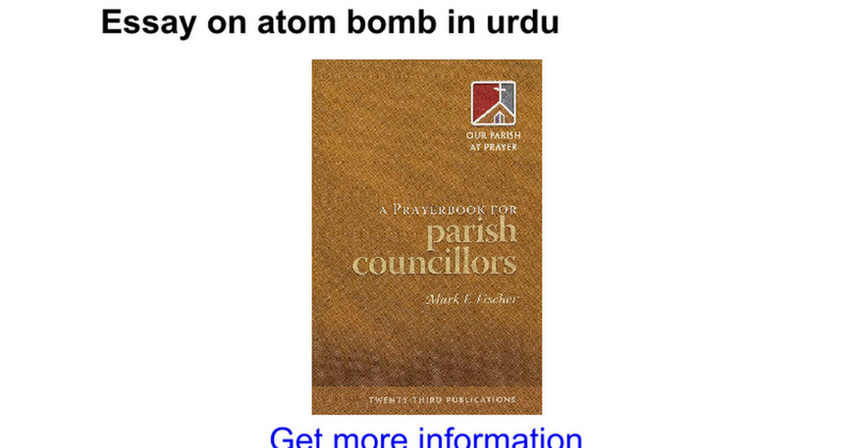 essay on atom bomb in urdu google docs