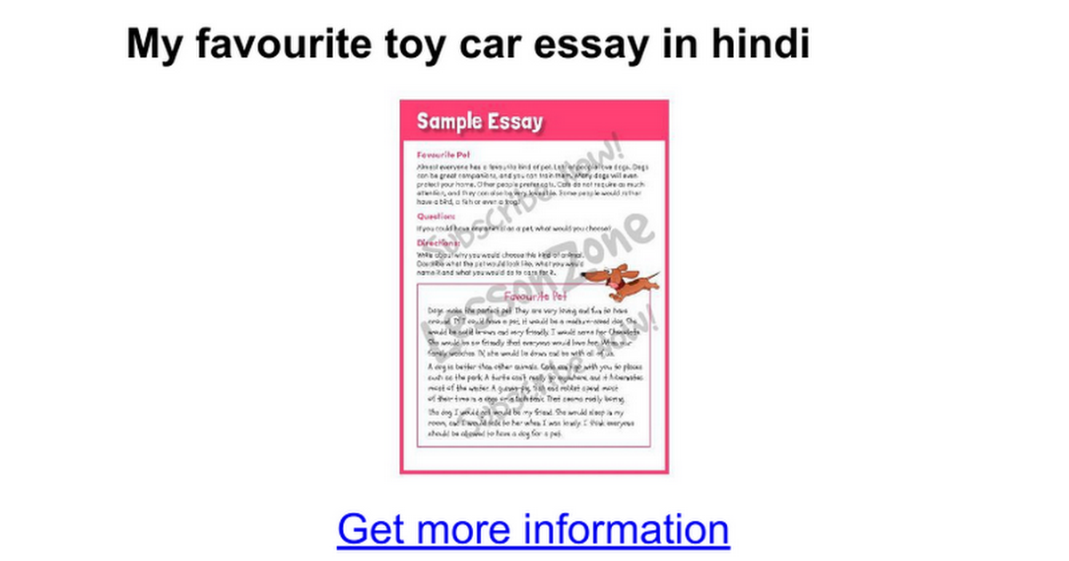 essay my favourite toy car kids My favourite toy is my motor bike my dad puts petrol in it from a can out of the car i can pull wheelies on my bike and make jumps i play on it at the weekend and when i get home from school search the domesday site.
