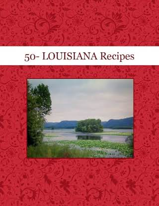 50- LOUISIANA Recipes