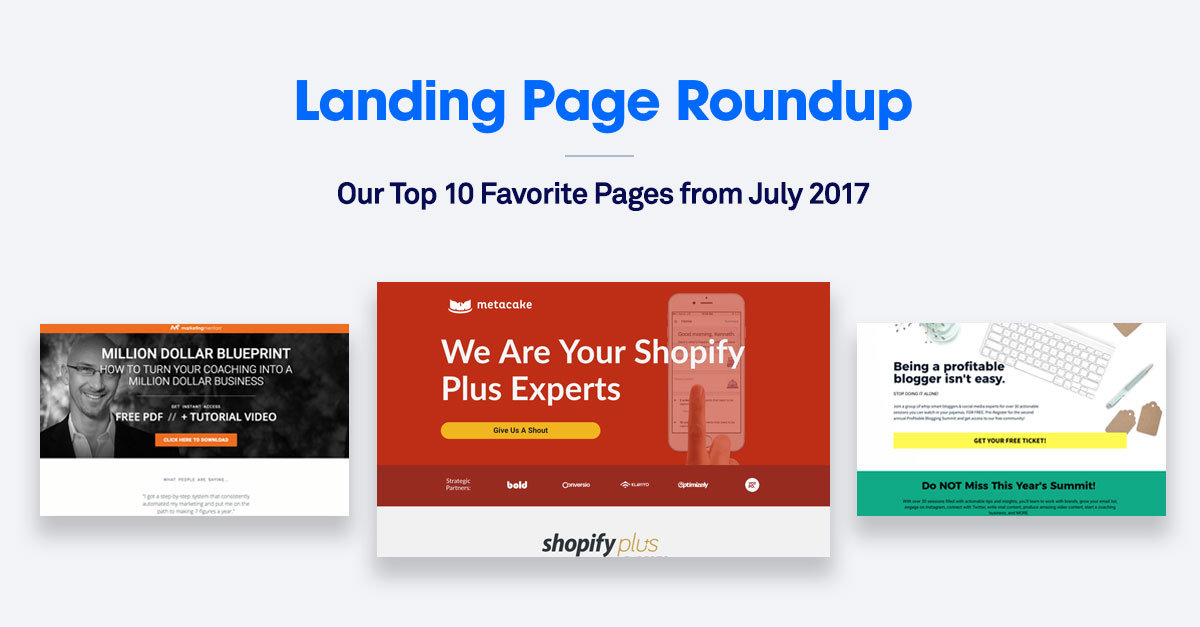 10 of the Best Landing Pages We Saw in July 2017