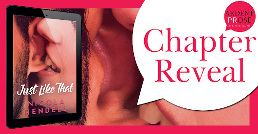 [Chapter Reveal] JUST LIKE THAT by Nicola Rendell @AuthorNRendell