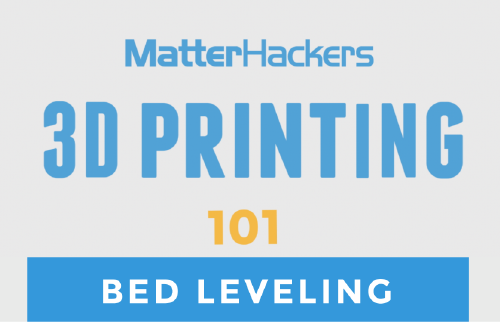 3D printing video - bed leveling