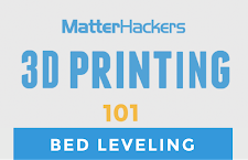 3D Printing Video Tutorial - Leveling your print bed