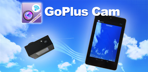 GoPlus Cam - Apps on Google Play