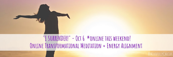 """I SURRENDER"" | Online Transformational Meditation & Energy Alignment | 6 Oct"