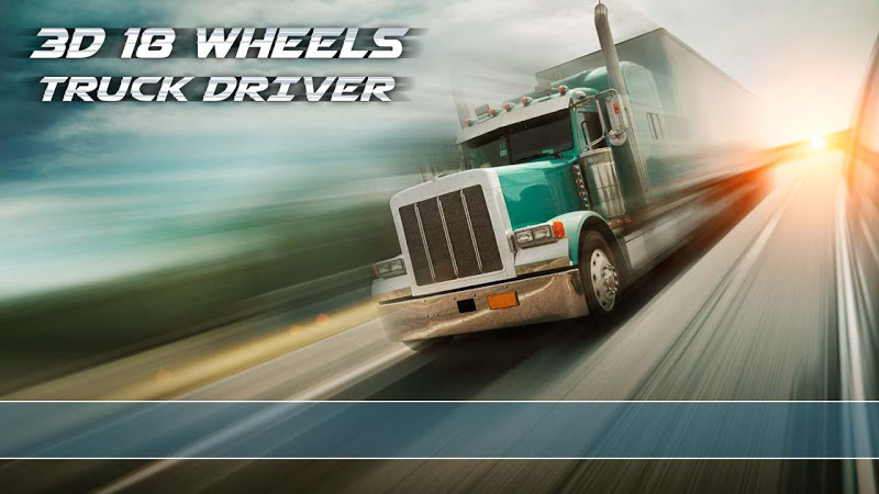Скриншот 3D 18 wheels truck driver
