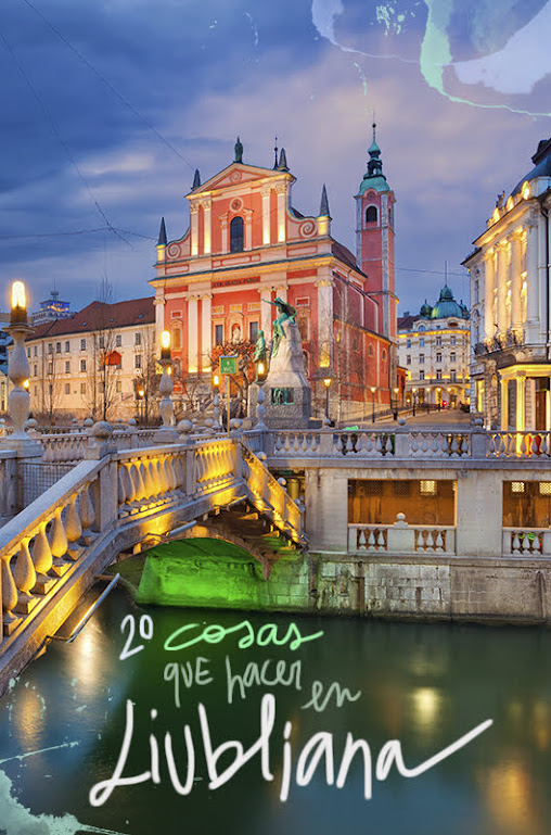 que ver y hacer en Liubliana