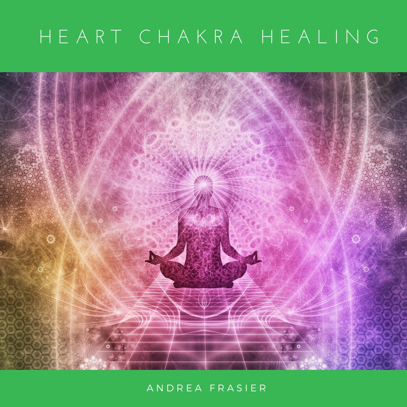 Heart Chakra Healing Guide