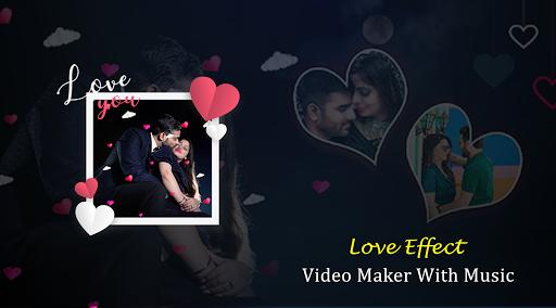 Love Effect Video Maker - with Music screenshot 3