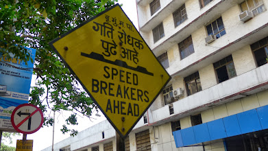 """Photo: Speed bumps errrr breakers.  I also saw signs that said """"Speed Humps"""" in Bangalore."""