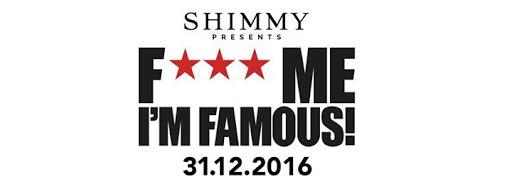 ShimmyFMIF (F*** Me I'm Famous!) NYE | Shimmy Beach Club : Shimmy Beach Club