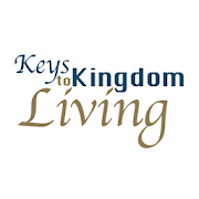 Keys to Kingdom Living