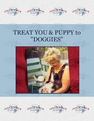 "TREAT YOU & PUPPY to ""DOGGIES"""