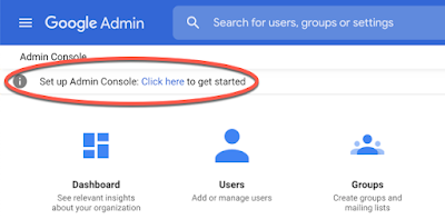 """A red circle highlights the """"Set up Admin Console. Click here to get started."""" option at the top of the Admin console."""