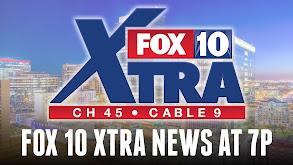 FOX 10 XTRA News at 7P thumbnail