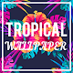 Tropical Wallpaper Android apk