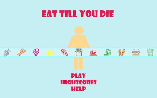 Eat Till You Die