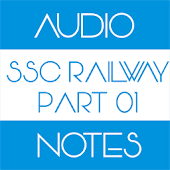 SSC Railway Audio Notes Part 1