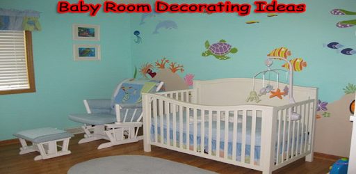 Baby Room Decorating Ideas for PC