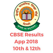 CBSE Result App 2018 - 10th & 12th