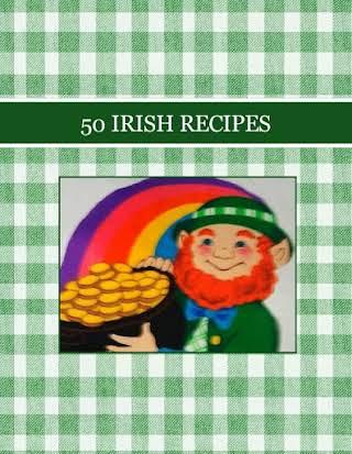 50 IRISH RECIPES