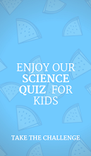 Science Quiz For Kids - General Knowledge Test screenshot thumbnail